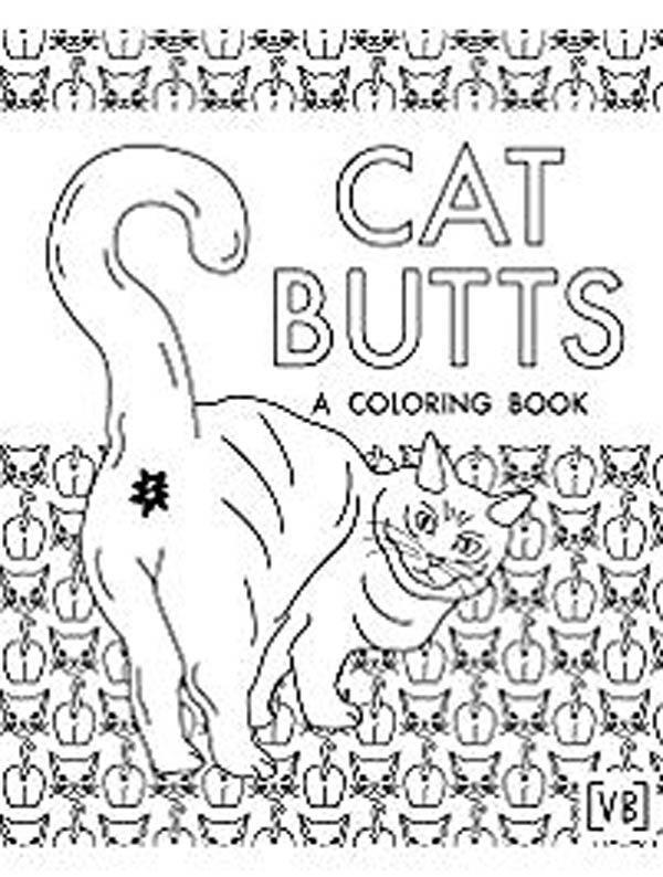 Cat Butts: A Coloring Book The Coolest Stuff Ever