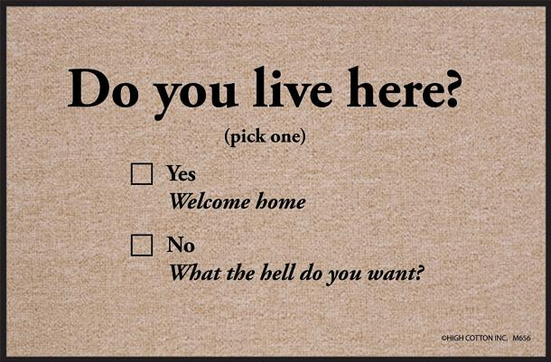 Do You Live Here Doormat