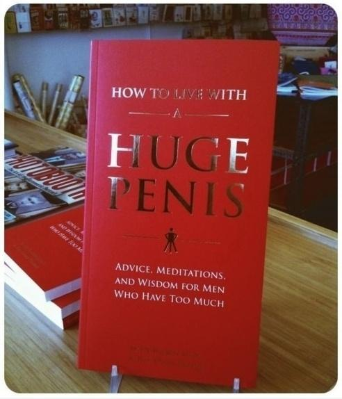 How to Live with a Huge Penis Book
