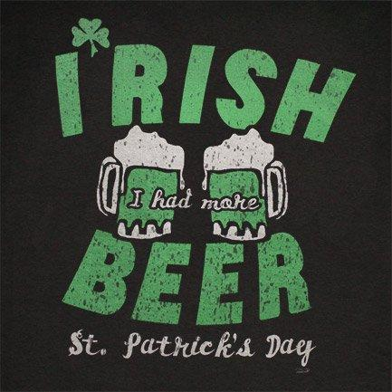 Irish I Had More Beer Shirt