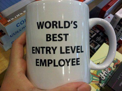 World's Best Entry Level Employee Coffee Mug