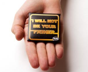 I Will Not Be Your Father Condoms