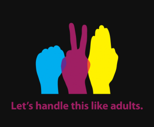 Let's Handle This Like Adults T-Shirt