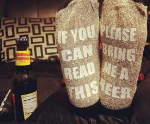 """If You Can Read This... Bring Me A Cold Beer"" Socks"